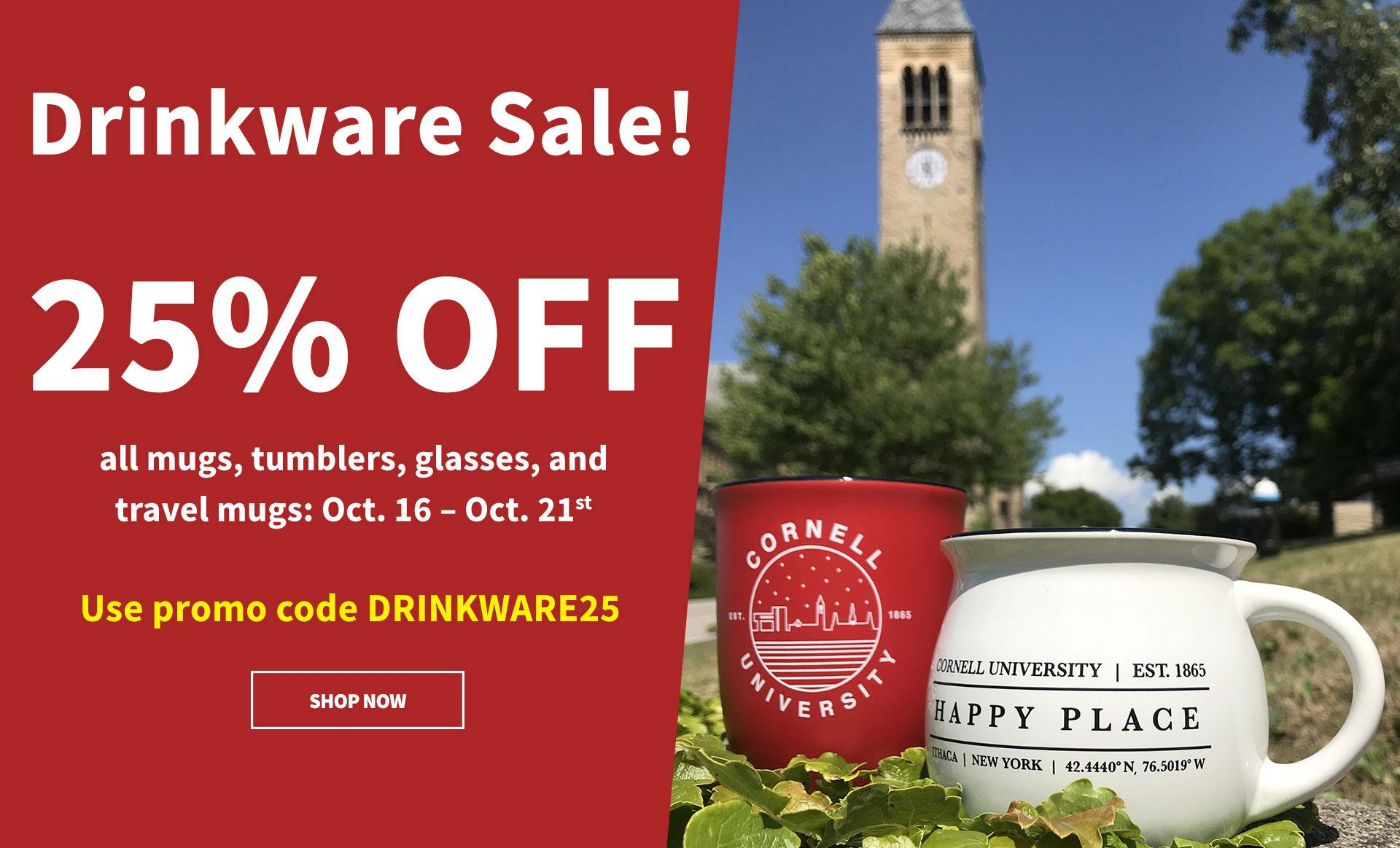 Get 25 percent off all drinkware October 16-21 with promo code DRINKWARE25